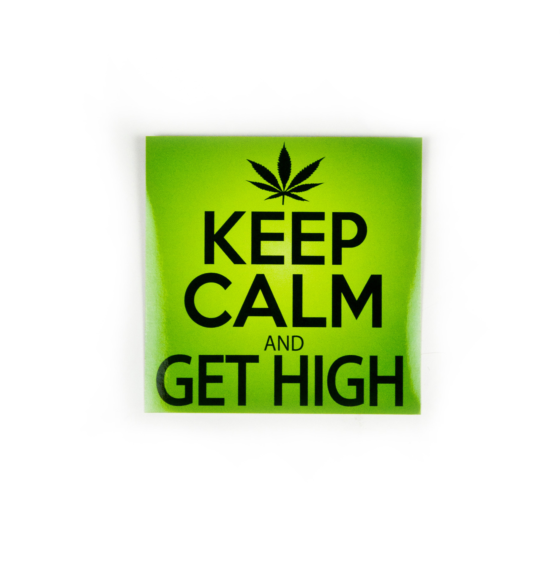 Keep Calm And Get High Sticker